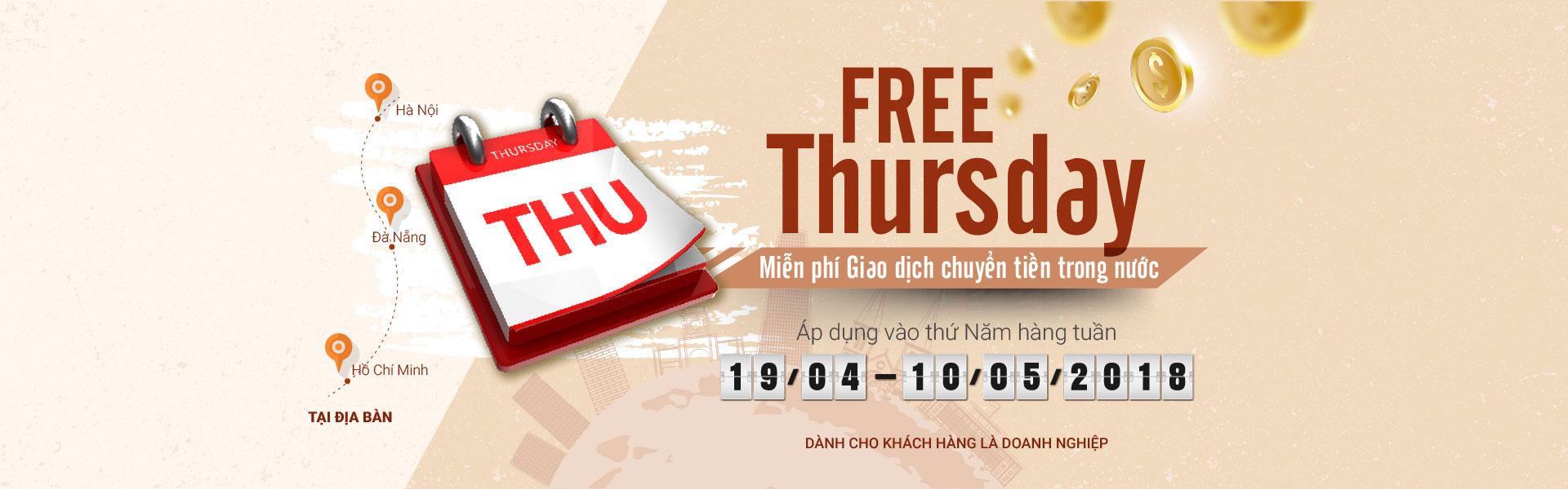 FREE THURSDAY – MIỄN PHÍ GIAO DỊCH CHUYỂN TIỀN TRONG NƯỚC