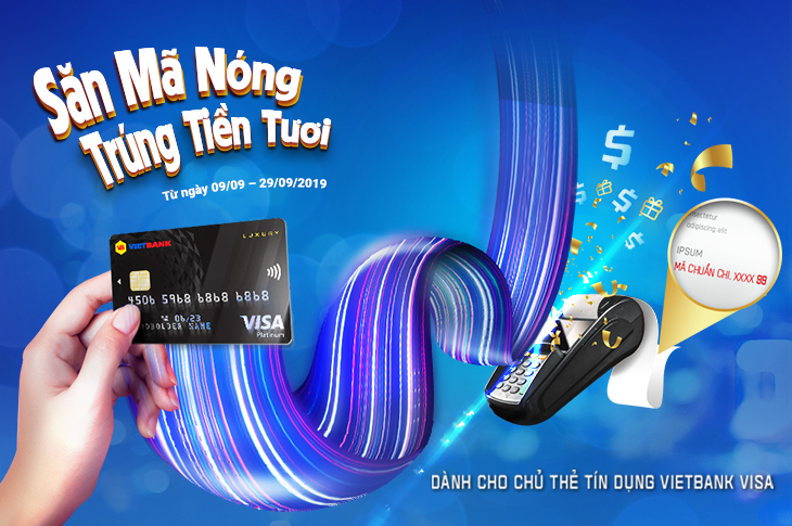 Chi tiêu bằng thẻ tín dụng Vietbank Visa, trúng lớn hàng tuần