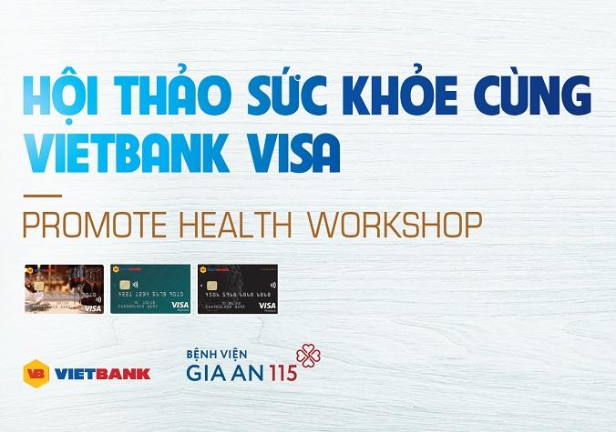 Hội thảo sức khỏe cùng Vietbank Visa (Tuần 2)